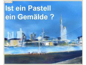 Ist ein Pastell ein Gemälde ?