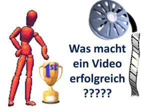 Was macht ein Video erfolgreich ???