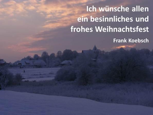 ein frohes und besinnliches Weihnachtsfest (c) Frank Koebsch