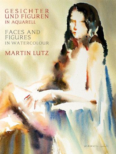 Gesichter und Figuren in Aquarell - Martin Lutz