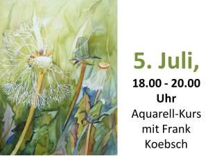 Aquarellkurs 5. Juli