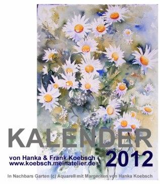 Kalender 2012 von Hanka & FRank Koebsch