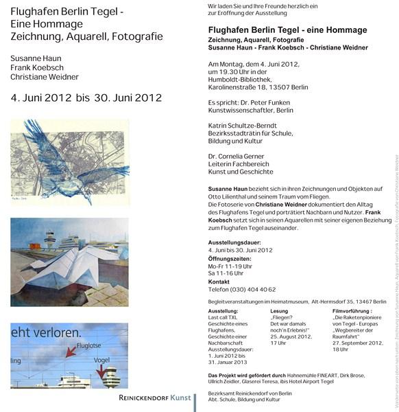 """Einladung zur Ausstellung """"Flughafen Berlin Tegel - Eine Hommage"""" von Christiane Weidner, Susanne Haun und Frank Koebsch"""