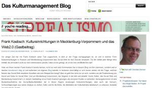 Kulturmanagement Blog veröffentlicht den Artikel Kultureinrichtungen in Mecklenburg-Vorpommern und das Web 2.0 von Frank Koebsch