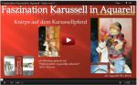 Video - Faszination Karussell in Aquarell