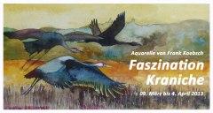 Einladungskarte Faszination Kraniche (c) FRank Koebsch