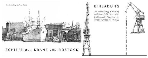 Schiffe und Krane von Rostock - Eine Ausstellung von Peter Kraska