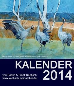 Kalender 2014 von Hanka & Frank Koebsch