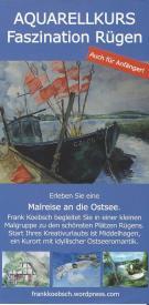 Flyer Malreise Faszination Rügen 2017 - 2019