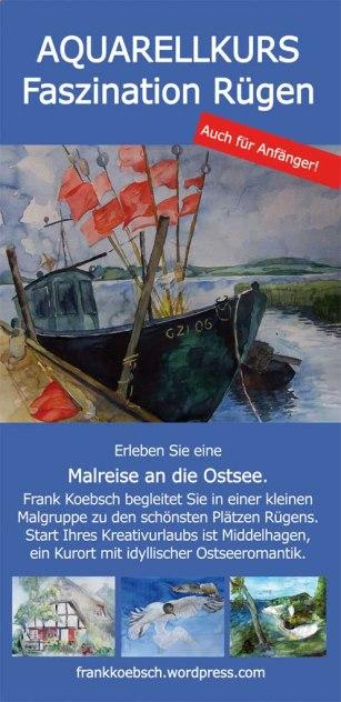 Malreise Faszinantion Rügen 2015 und 2016