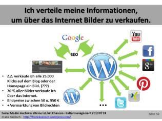 Social Web - Ich verteile meine Informationen, um über das Internet Bilder zu verkaufen. (c) Frank Koebsch