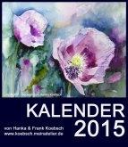 Kalender 2015 mit Aquarellen von Hanka &; Frank Koebsch