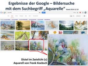 Ergebnisse der Google - Bildersuche mit dem Suchbegriff Aquarelle