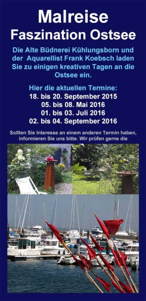 Malreise Faszination Ostsee in der Alten Büdnerei Kühlungsborn mit Frank Koebsch