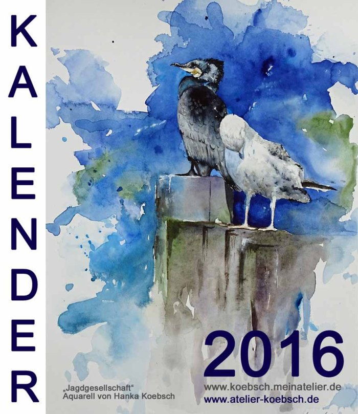 Kalender 2016 mit Aquarellen von Hanka und Frank Koebsch