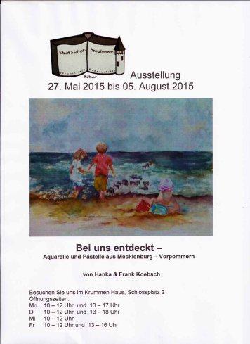 Plakat der Ausstellung von Hanka u Frank Koebsch im Krummen Haus Bützow