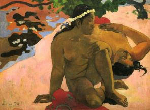 Wie? Bist du eifersüchtig? - Paul Gauguin 1892