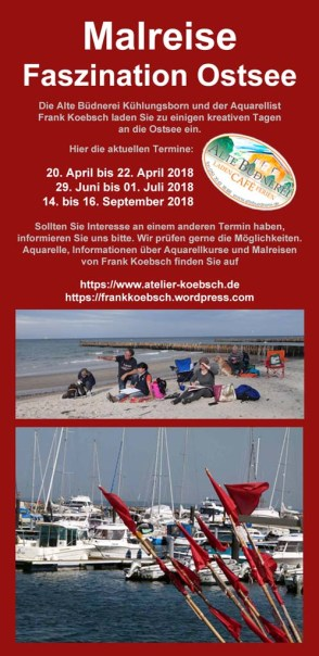 Malreise Faszination Ostsee in der Alten Büdnerei Kühlungsborn mit Frank Koebsch 2018 F