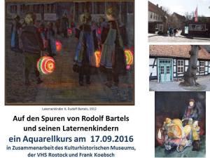 Auf den Spuren von Rudolf Bartels und ein Aquarellkurs zu den Laternenkindern