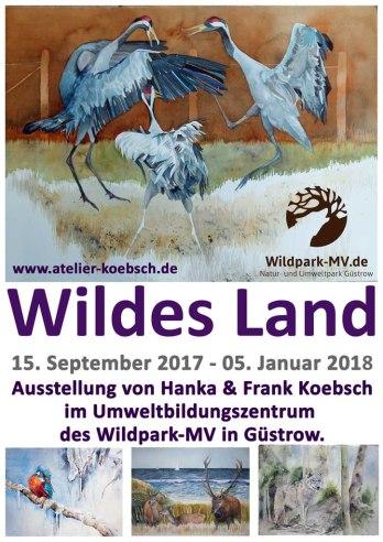 Ausstellung Wildes Land von Hanka u Frank Koebsch - Wildpark MV