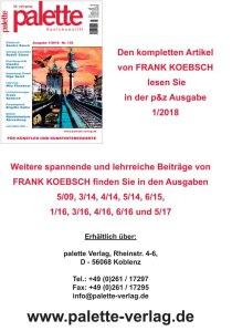 Palette 01 2018 - Übersicht der Artikel von FRank Koebsch in der Zeitschrift Palette & Zeichenstift