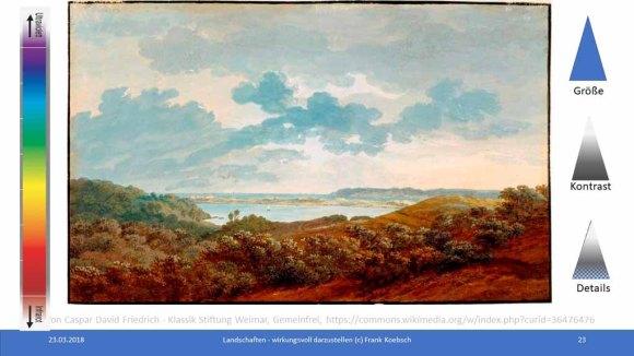 Workshop des BDK - Landschaften wirkungsvoll gestalten - Caspar David Friedrich Rügenlandschaft mit Meeresbucht, (c) FRank Koebsc