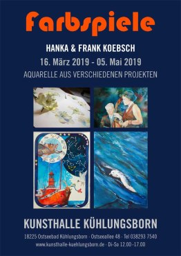 Plakat - Ausstellung Farbspiele von Hanka & Frank Koebsch in der Kunsthalle Kühlungsborn 2019 03 k