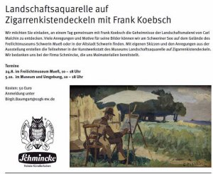 Malkurs - Landschaftsaquarelle auf Zigarrenkistendeckeln mit FRank Koebsch