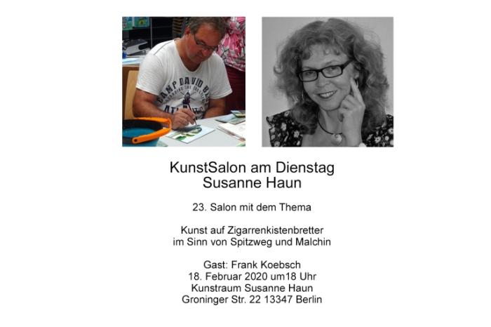 KunstSalon mit Sussane Haun und FRank Koebsch - Kunst auf Zigarrenbrettern im Sinn von Spitzweg und Malchin
