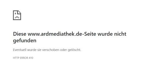 HTTP Error 410 Beitrag in der Mediathek nicht vorhanden