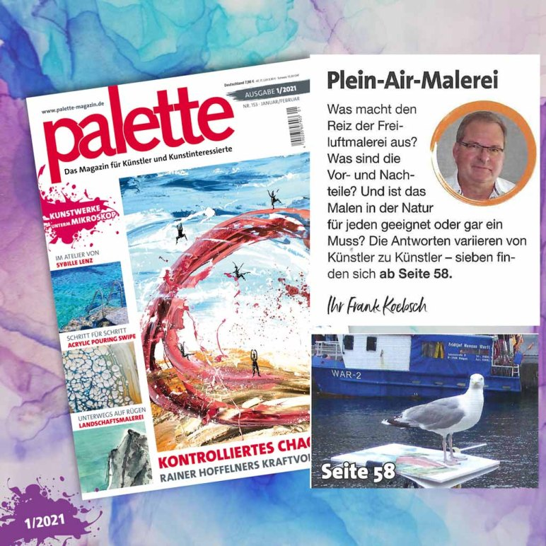 Die Palette 1-2021 berichtet über die Plein Air Malerei
