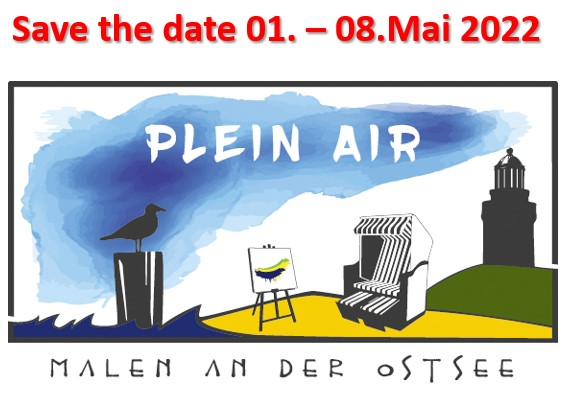 Save the date - Plain Air Festival - Malen an der Ostsee 2022Save the date - Plain Air Festival - Malen an der Ostsee 2022