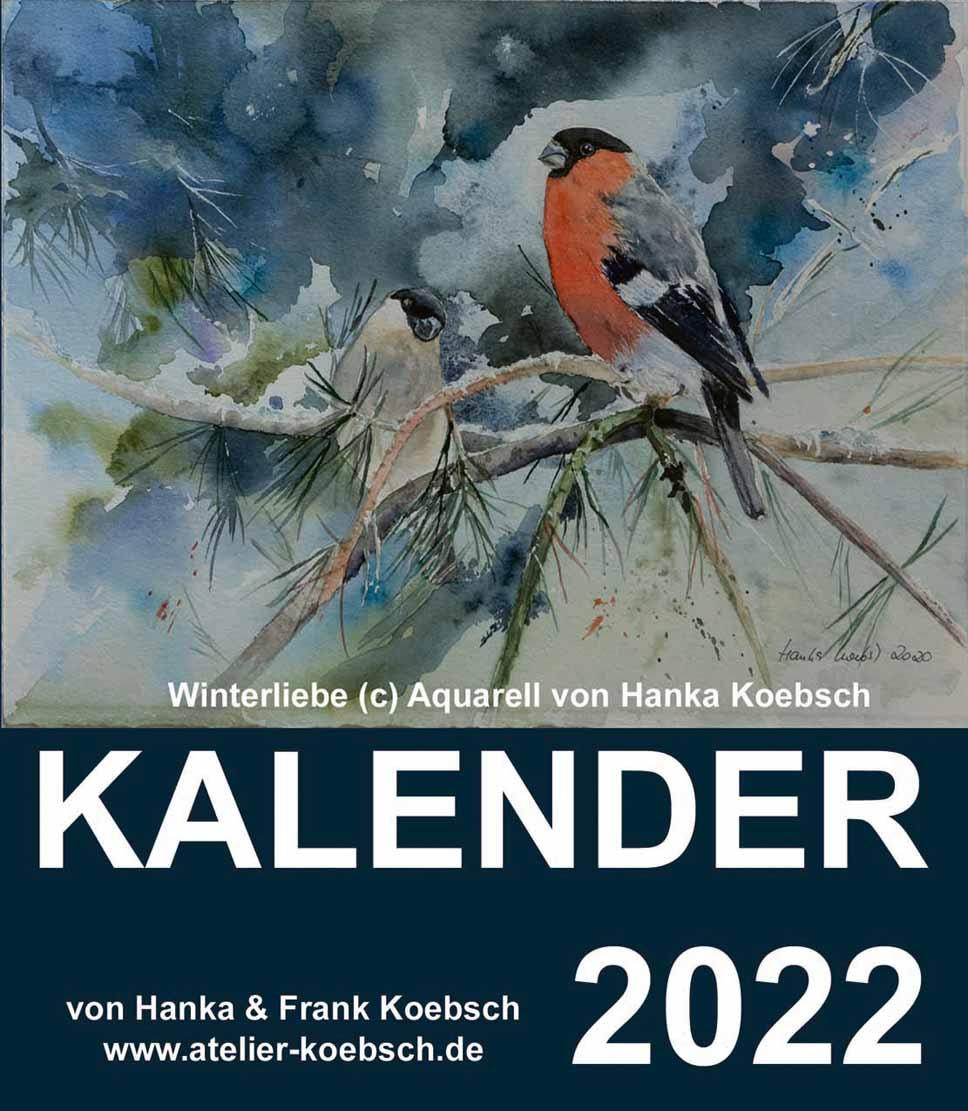 Kalender 2022 mit Aquarellen von Hanka & Frank Koebsch - Kalenderdeckblatt