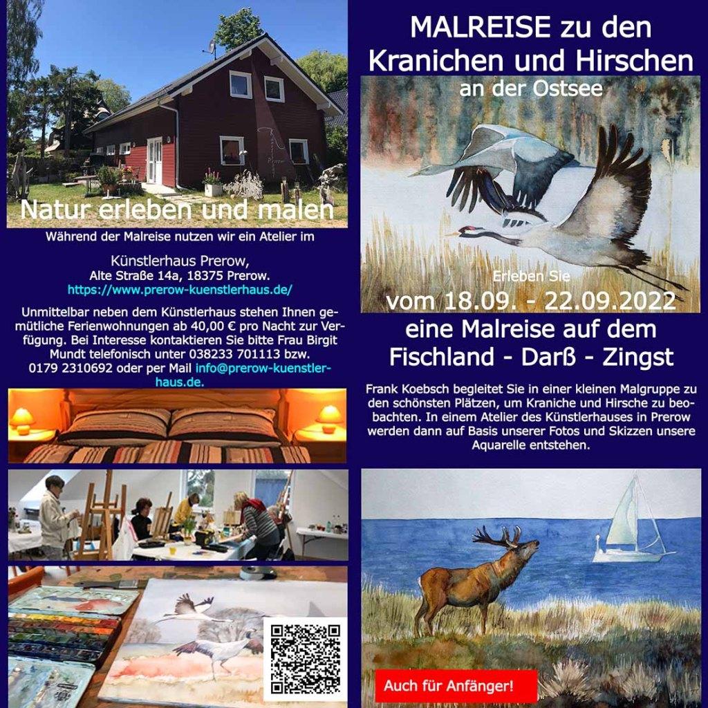 Malreise zu den Kranichen und Hirschen 2022 mit FRank Koebsch